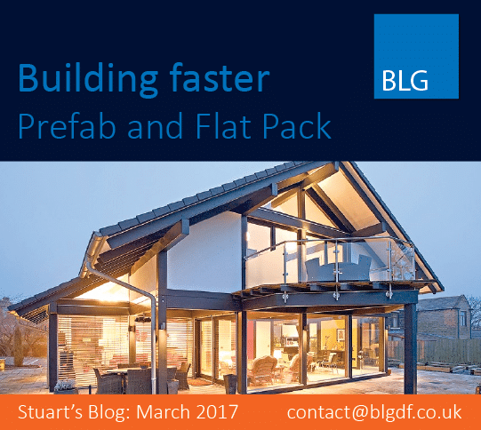 Stuart's blog, March 2017: Building faster, pre-fab and flat pack