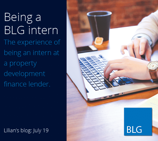 Being a BLG Intern - The experience of being an intern at a property development finance lender
