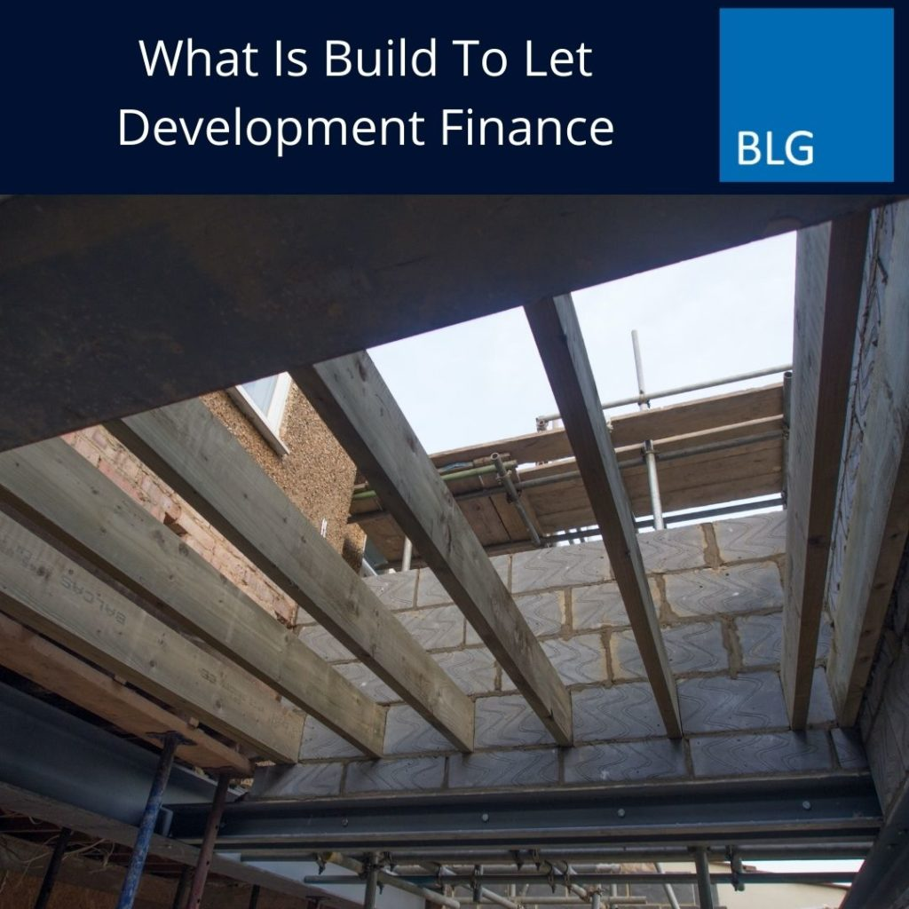 what is Build to Let Development Finance graphic